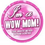 I'm a WOW Mom!