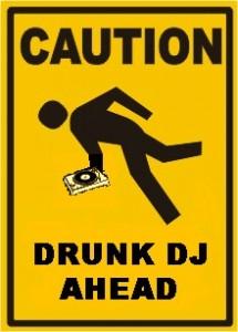 Drunk DJ